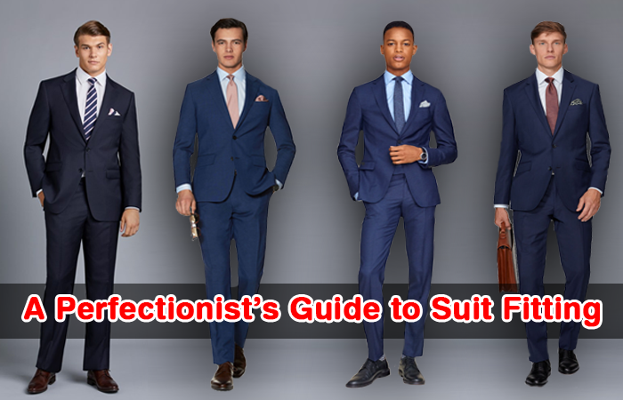 perfect suit fitting guide