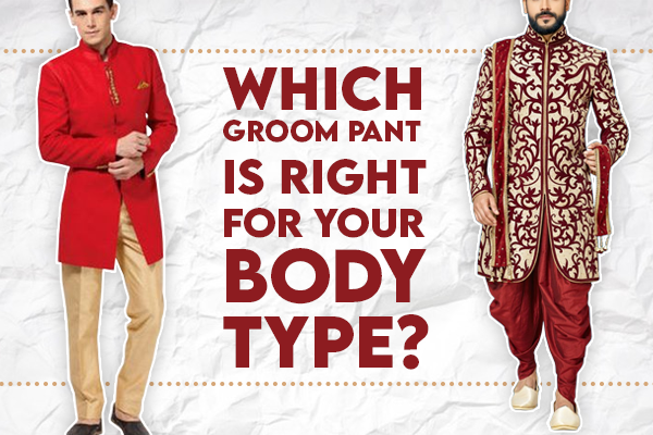 Buy groom pants for different body types
