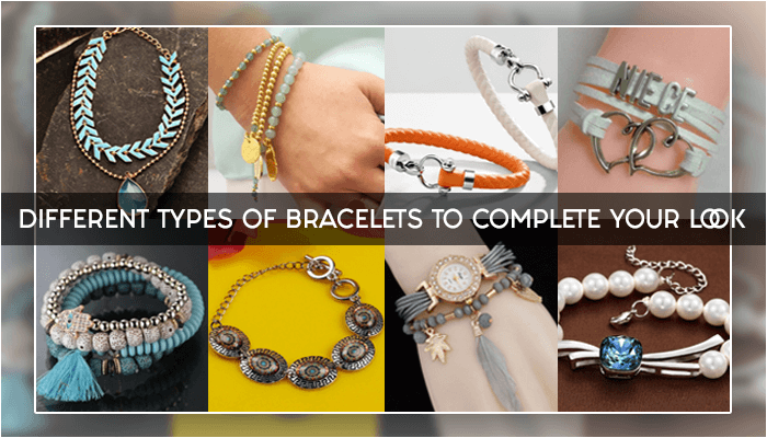 20 Different Types of Bracelets Designs - LooksGud in