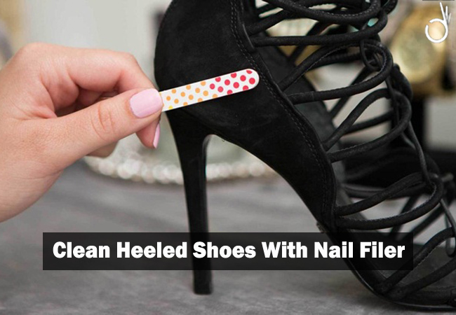 clear heeled shoes with nail filer, how to take care of your heels
