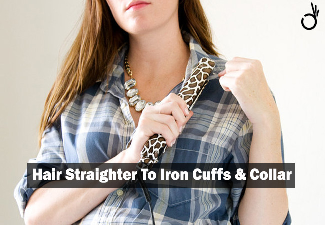 use a hair straightener as an iron for collar & cuffs, tips & tricks to make life easier