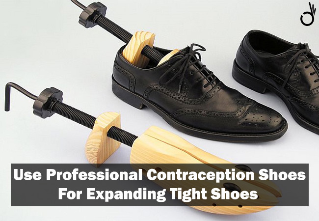 use professional contraception shoes for expanding tight shoes, how to stretch leather shoes