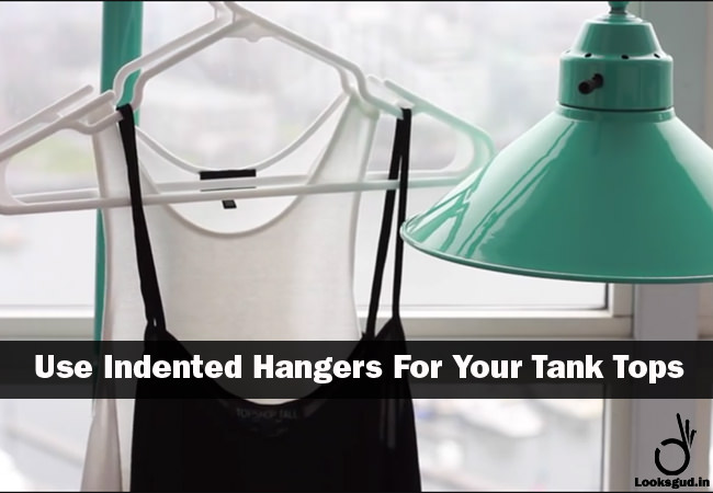 amazing life hacks to stop tank tops falling off from hanger