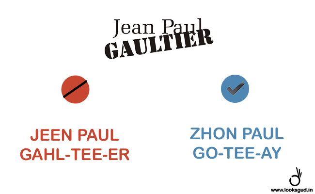 how to pronounce designer brand name jean paul