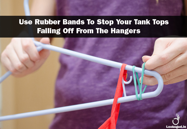 Fashion hack and trick: smart use of rubber band to stop tank tops falling off from hangers
