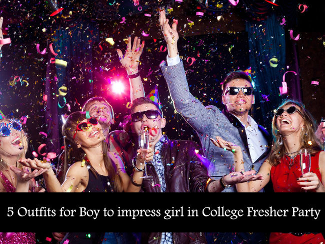5 Outfits for Boy to impress girl in College Fresher Party ...