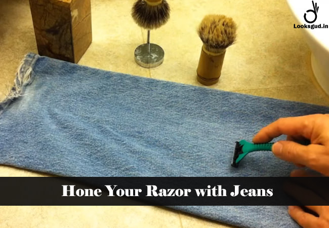 hone your razor with jeans