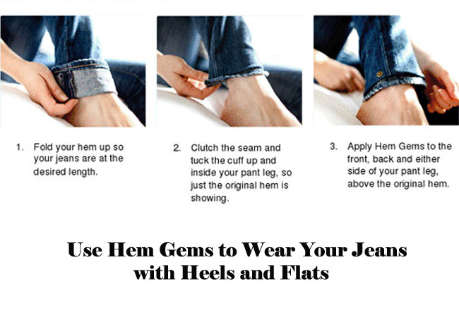 use hem gems to wear jeans with heels and flats