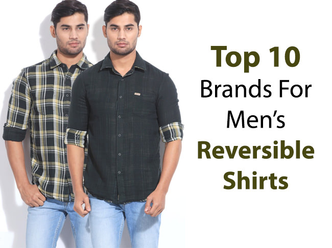 Top 10 Brands To Buy Reversible Shirts For Men
