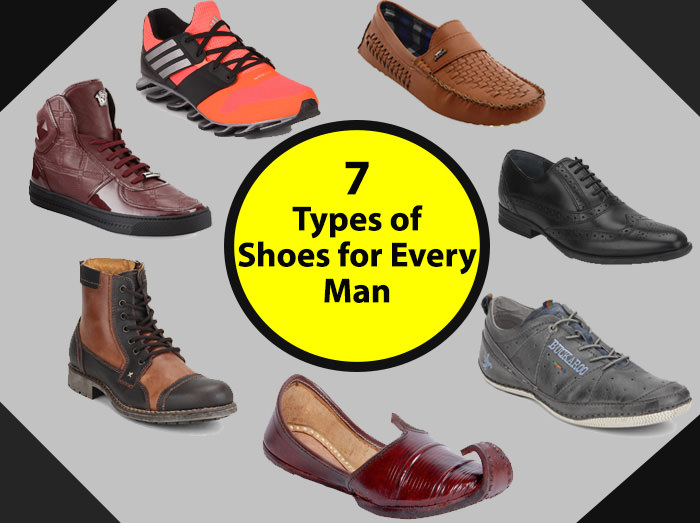 7 types of shoes every should in his wardrobe