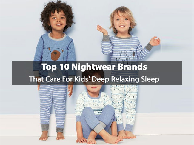 infant-nightwear, kids nightwear brands, best sleepwear brands kids' deep relaxing leep