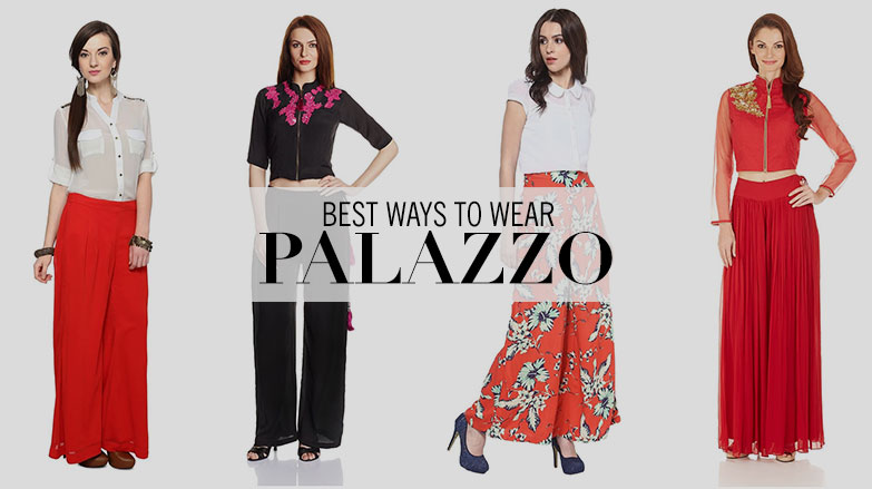 Best Ways to wear Palazzo