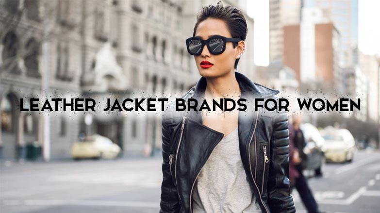 Top brands for women's leather jackets