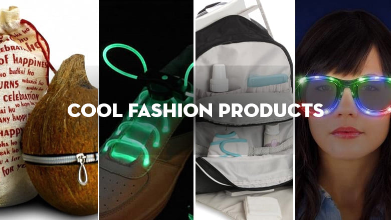Amazingly Cool Fashion Products