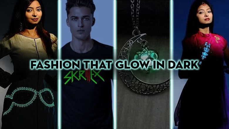 glow in dark fashion
