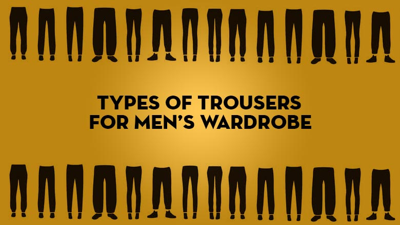 List of different types of pants for guys with names and photos