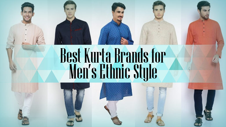 Best Kurta Brands for Men's Perfect Ethnic Style