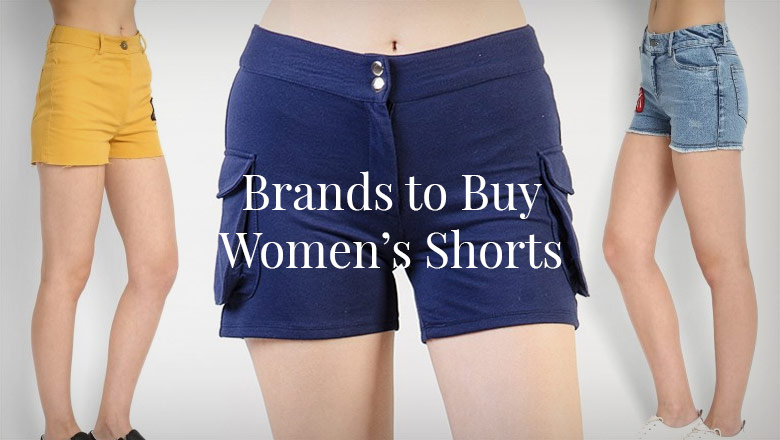 Top popular brands to buy floral, ripped, frayed, high waisted, fringe, metallic, leather and denim shorts for women in india