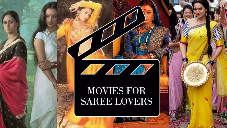 movies to watch for saree lovers