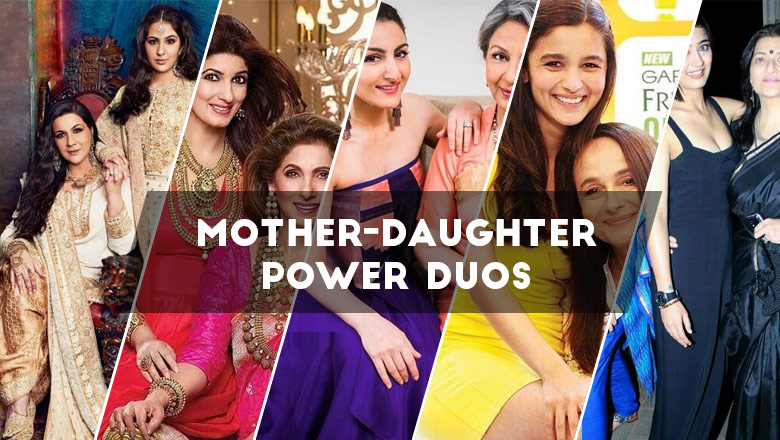 Celebrity Mother-Daughter Power Duos