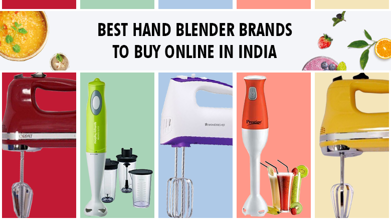 Best Hand Blender Brands to Buy Online in India