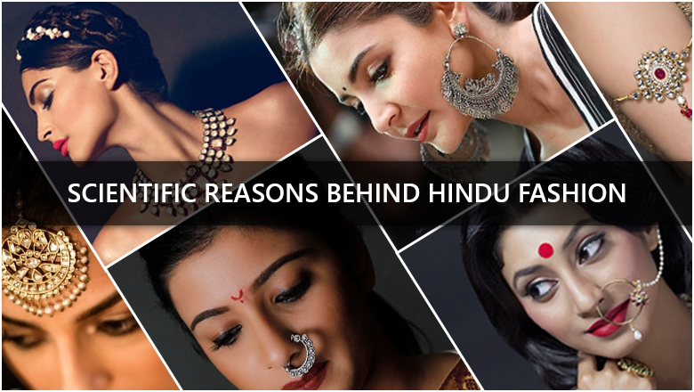 amazing scientific reasons behind indian traditional fashion and culture