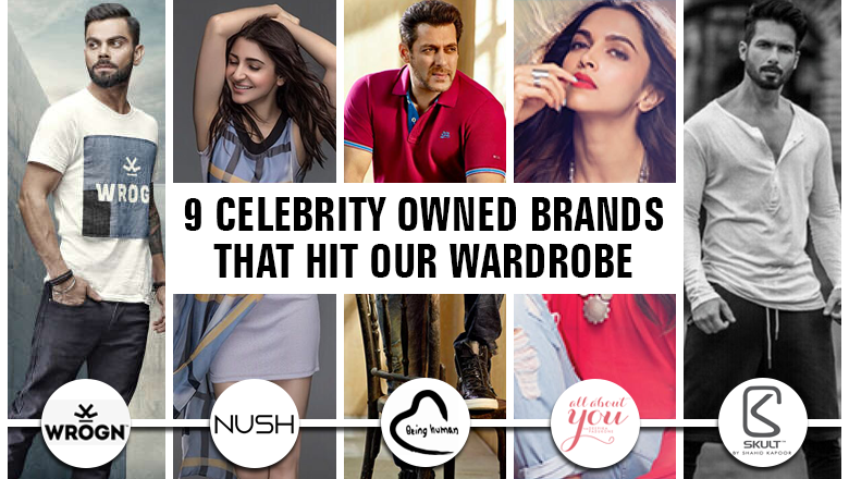 9 Celebrity Owned Brands That Hit Our Wardrobe