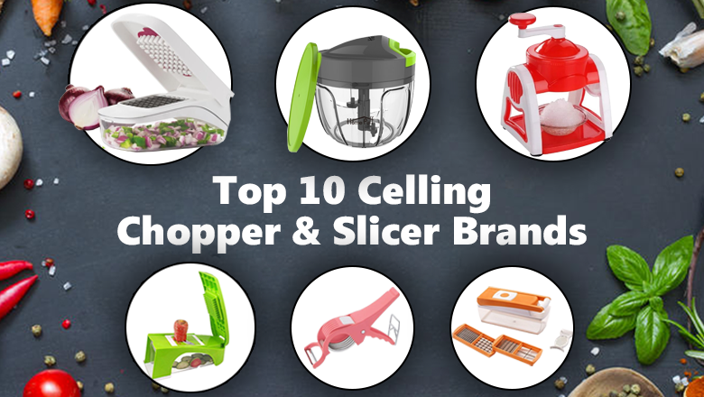 top 10 chopper & slicer brands