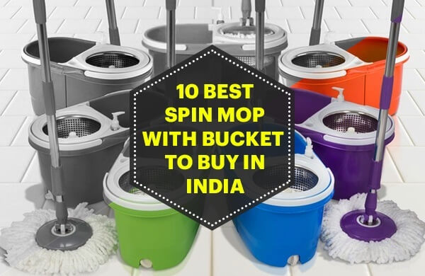 Best Spin Mop With Bucket To Buy In India