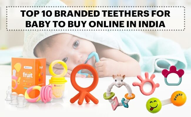 Top 10 Branded Teethers for Baby to Buy