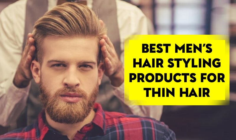 Best styling product for thinning hair