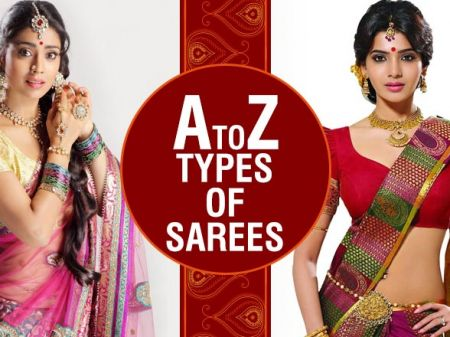 A to Z Types of Saree We Bet You Didn't Know About!
