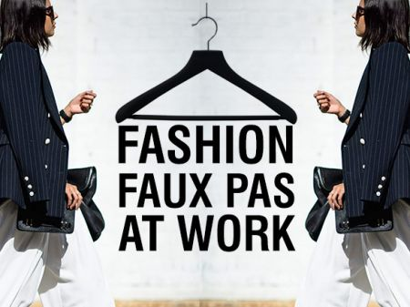 10 Workwear Fashion Blunders That Can Ruin Your Impression