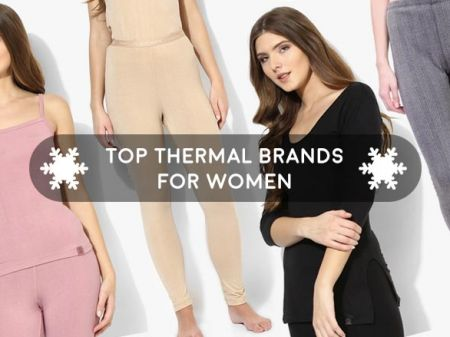 9 Best Thermal Brands For Women that are Undoubtedly Hot