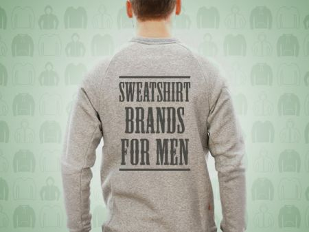10 Best Men's Sweatshirt Brands For Next-Level Winter Style