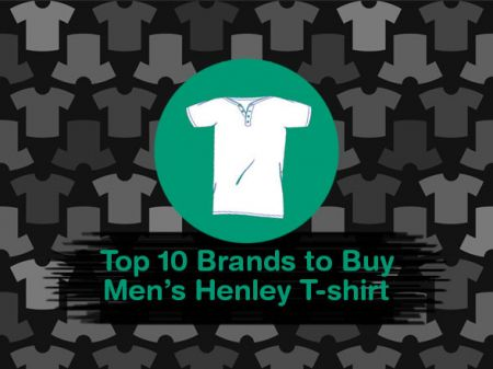 10 Best Henley T-Shirt Brands to Revamp Your Outfit Style
