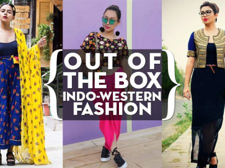 36 Out of the Box Indo-Western Fashion Inspired By Top Bloggers!
