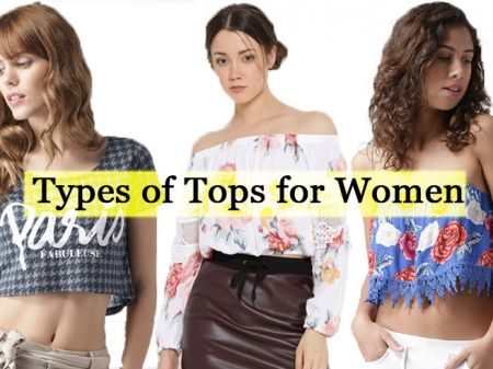 25 Types of Tops For Every Woman To Look Sassy Than Ever!