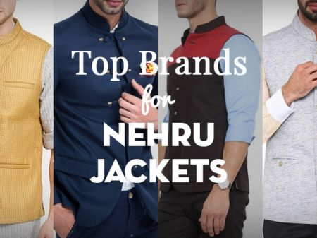 Top 10 Nehru Jacket Brands For Men to Get Perfect Ethnic Look