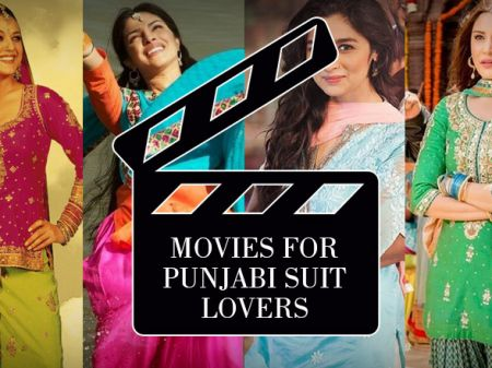 16 Movies to Watch When You are a Punjabi Salwar Suit Lover