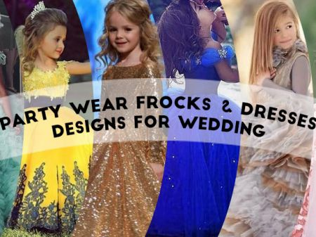 20 Best Girls' Party Wear Frocks & Dresses Designs for Wedding