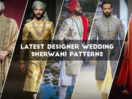 Latest Designer Wedding Sherwani Patterns for Indian Groom