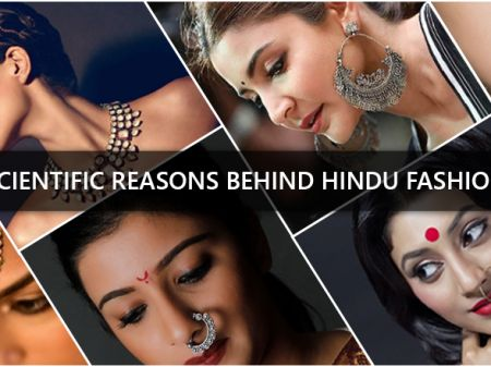 19 Scientific Facts Behind Indian Traditional Fashion for Women