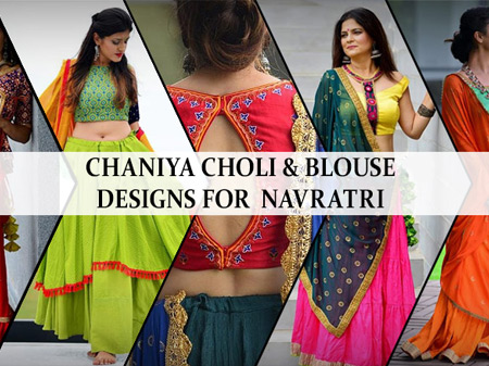 New Chaniya Choli & Blouse Designs for Navratri 2019