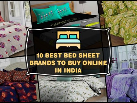 10 Best Bed Sheet Brands in India to Light up Bed Room