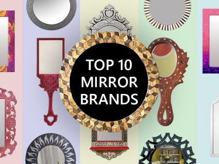 Top 10 Mirror Brands in India To Buy Any Types of Design