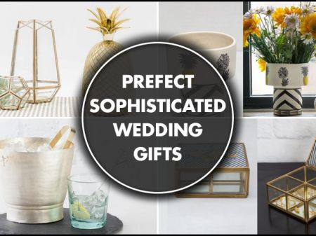 Sophisticated Wedding Gifts That are Prefect for the Picky Pair