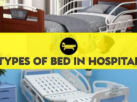 15 Types of Bed in Hospital