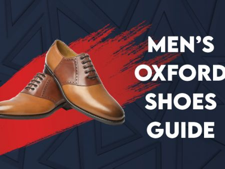 Men's Oxford Shoes Guide: Types & Tips to Wear