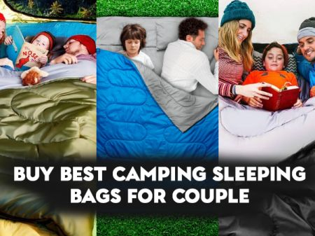 10 Best Camping Sleeping Bags for Couple From Amazon to Buy Now
